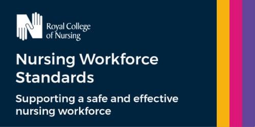 RCN Nursing Workforce Standards